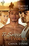 To Service and Protect by Carol Lynne front cover