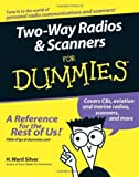 img - for Two-Way Radios and Scanners For Dummies 1st by Silver, H. Ward (2005) Paperback book / textbook / text book
