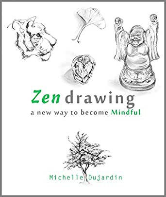 Zen drawing a new way to become mindful english edition for Dujardin cestas