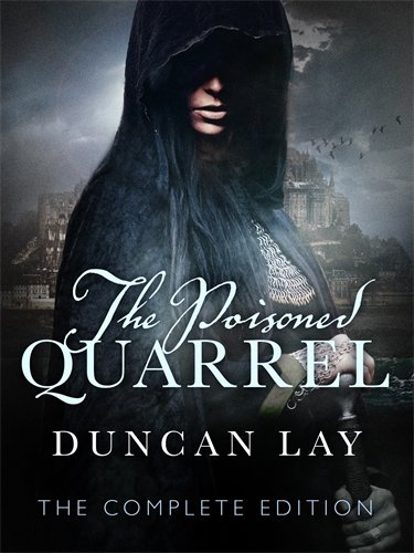The Poisoned Quarrel: The Arbalester Trilogy 3 (Complete Edition) pdf epub