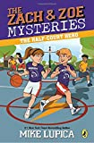 #9: The Half-Court Hero (Zach and Zoe Mysteries, The)