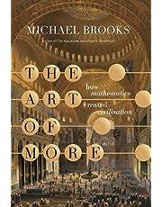 The Art of More: how mathematics created civilisation