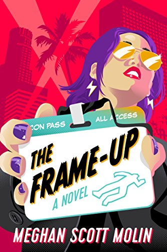 The Frame-Up (The Golden Arrow Mysteries Book 1) by [Molin, Meghan Scott]