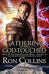Gathering of the God-Touched (Saga of the God-Touched Mage Book 4)
