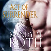 Act of Surrender: Immortal Ops / PSI-Ops, Book 2 | Mandy M. Roth