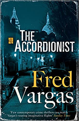 Amazon Fr The Accordionist Fred Vargas Sian Reynolds