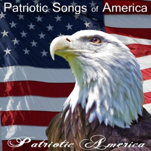 The 50 Greatest Patriotic Songs And Marches Of The USA For