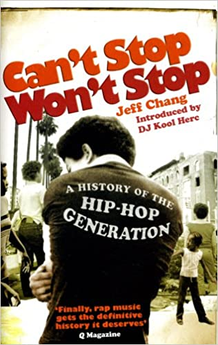 cant stop wont stop a history of the hip-hop generation pdf
