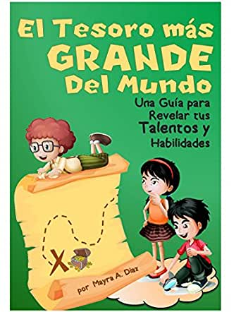 Children's Spanish Books ¡El Tesoro Más Grande del Mundo