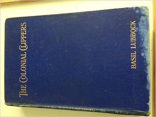 Descarga gratuita de libros de certificación. The colonial clippers (Spanish Edition) PDF
