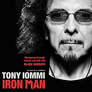 Iron Man: My Journey through Heaven and Hell with Black Sabbath Hörbuch