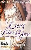 St. Helena Vineyard Series: Every Fiber of You (Kindle Worlds Novella) ((A Three-Sisters Roma Novella) Book 2)