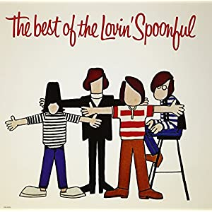 The Best Of The Lovin' Spoonful (180 Gram Audiophile Vinyl/Limited Edition)