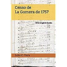 Censo de La Gomera de 1757: With English Guide