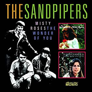 The Sandpipers Misty Roses The Wonder Of You Amazon