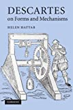 Descartes on Forms and Mechanisms, Hattab, Helen, 1107405157