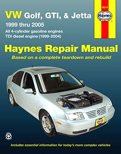 (VW Golf, GTI, & Jetta, '99 Thru '05, Automotive Repair Manual (all 4-cylinder gas engines; TDI diesel engine, 1999-2004))