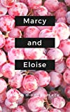 Marcy and Eloise