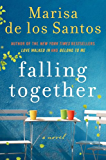 Falling Together: A Novel (.)