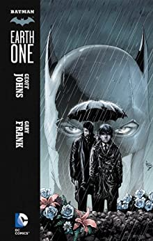 Amazon batman earth one batmanearth one series book 1 ebook batman earth one batmanearth one series book 1 by johns fandeluxe Image collections