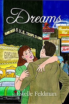 Dreams: A Novel by Estelle Feldman