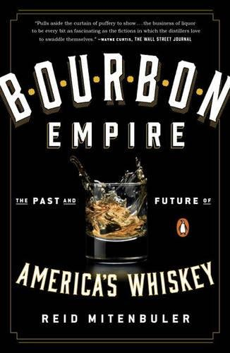 Bourbon Empire: The Past and Future of America's (Summer Cocktail Recipes)