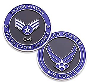 Air Force Senior Airman E4 Challenge Coin! United States Air Force Senior Airman Rank Military Coin. E-4 USAF Challenge Coin! Designed by Military Veterans - Officially Licensed Product! by Coins For Anything Inc