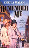 Front cover for the book Remember Me by Sheila Walsh