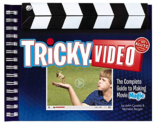 Tricky Video: The Complete Guide to Making Movie Magic (Klutz) The Editors of Klutz