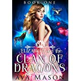 Elizabeth and the Clan of Dragons: a Paranormal Romance (Fated Alpha Book 1)
