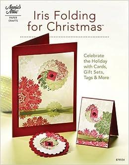 Iris Folding For Christmas Annie S Attic Paper Crafts Tanya Fox