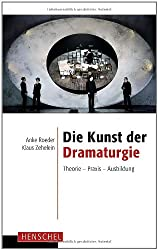 Die Kunst der Dramaturgie