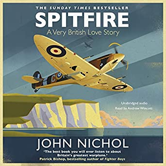 Spitfire: A Very British Love Story (Audio Download): Amazon