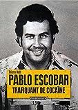 """Afficher """"Pablo Escobar"""""""