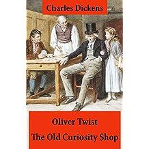 Oliver Twist + The Old Curiosity Shop: 2 Unabridged Classics, Illustrated