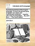 A Practical Grammar of the English Language, John Burn, 1140748149