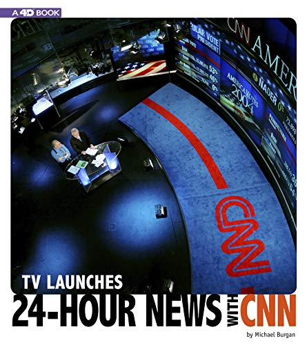 - TV Launches 24-Hour News with CNN: 4D An Augmented Reading Experience (Captured Television History 4D)