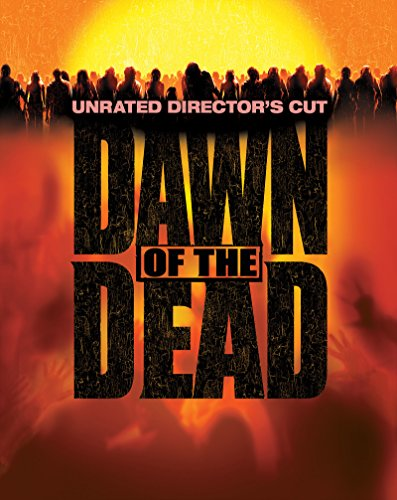 (Dawn of the Dead - Unrated Director's Cut )
