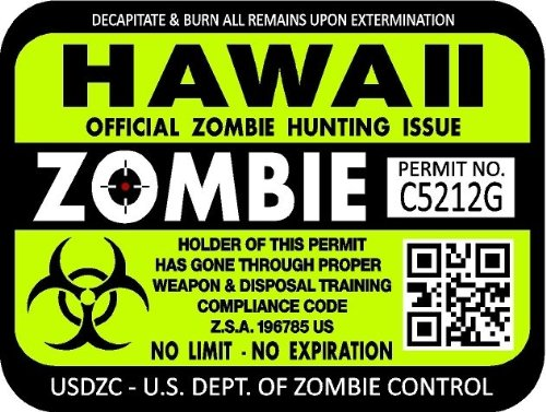 """ProSticker 1221 (TWO pack) 3""""x 4"""" Zombie Series """"Hawaii"""" Hunting License Permit Decal Sticker"""