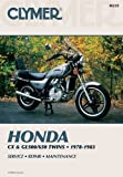 Honda Cx & Gl500/650 Twins 1978-1983 Service Repair Maintenance by Inc. Haynes Manuals N. America (1982-07-01)