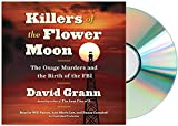 [Killers of the Flower Moon Audiobook][David Grann Killers of the Flower Moon Audiobook]