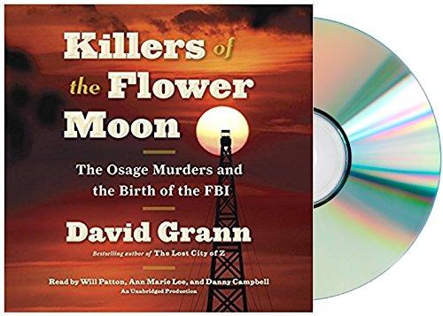 [Killers of the Flower Moon Audiobook][David Grann Killers of the Flower Moon Audiobook]