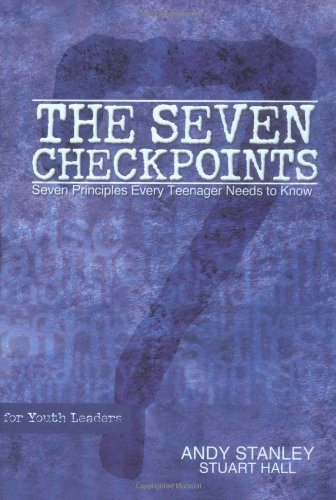 Read Online The Seven Checkpoints for Youth Leaders ebook