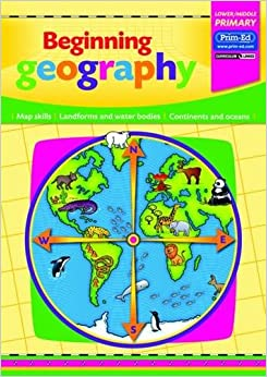 Epub Descargar Beginning Geography: Map Skills - Landforms And Waterbodies - Continents And Oceans