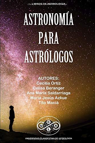 Astronomía para Astrólogos  [Maciá, Tito] (Tapa Blanda)