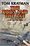 The Rods and the Axe, Tom Kratman, 1476736561