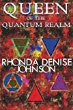 img - for Queen of the Quantum Realm: Book One of the Nanosia Series (Volume 1) book / textbook / text book