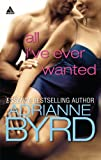 All I've Ever Wanted, Adrianne Byrd, 0373831889