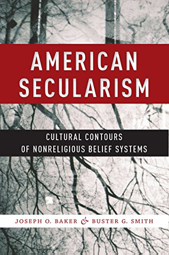 - American Secularism: Cultural Contours of Nonreligious Belief Systems (Religion and Social Transformation)