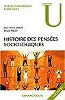 Histoire des pensées sociologiques par Milly